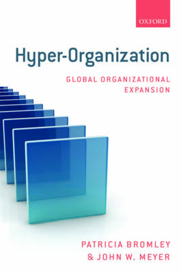 Hyper-Organization: Global Organizational Expansion