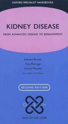 Kidney Disease: From Advanced Disease to Bereavement