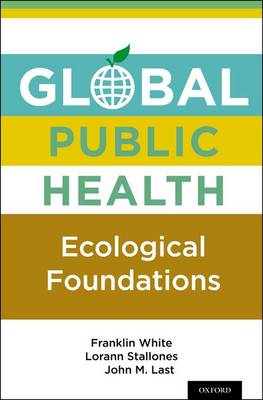 Global Public Health: Ecological Foundations