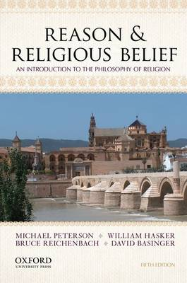 Reason & Religious Belief: An Introduction to the Philosophy of Religion