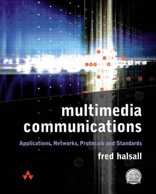 Multimedia Communication: Applications, Networks, Protocols