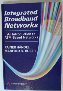 Integrated Broadband Networks: An Introduction to ATM-based Networks