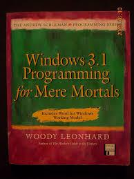 Windows Programming for Mere Mortals
