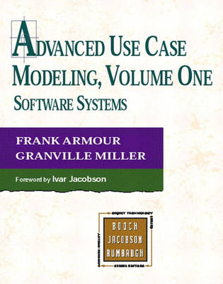 Advanced Use Case Modelling: Software Systems: v. 1: Software Systems