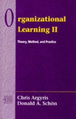 Organizational Learning: Theory, Method and Practice
