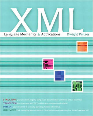 XML: Language Mechanics and Applications