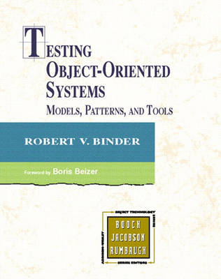 Testing Object Oriented Systems: Models, Patterns and Tools