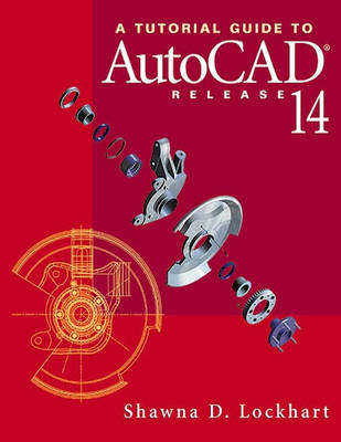 A Tutorial Guide to AutoCAD Release 14