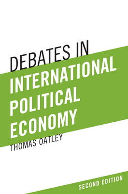 Debates in International Political Economy