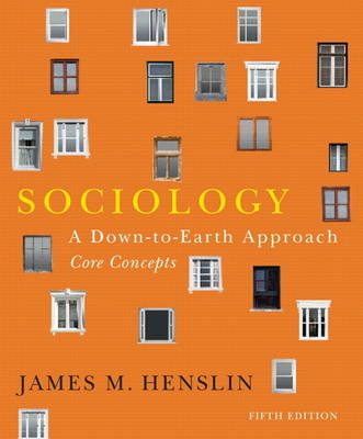 Sociology: A Down-to-earth Approach, Core Concepts (S2PCL)