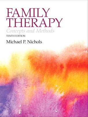 Family Therapy: Concepts and Methods Plus MySearchLab with Etext -- Access Card Package