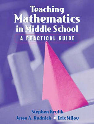 Teaching Mathematics to Middle School Students: A Practical Guide