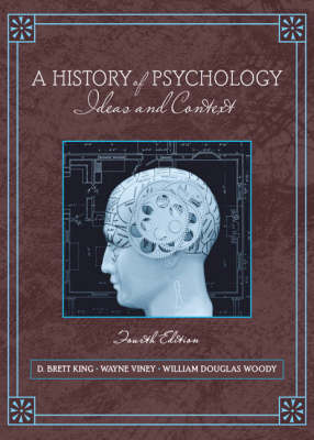 A History of Psychology: Ideas and Context