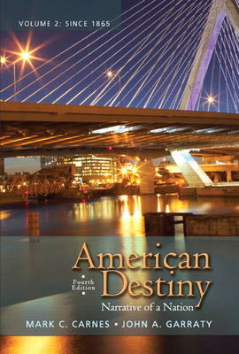 American Destiny: Narrative of a Nation: v. 2