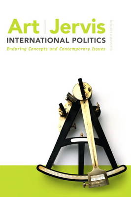 International Politics: Enduring Concepts and Contemporary Issues