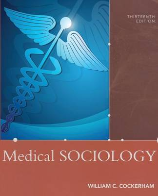 Medical Sociology 13th Edition