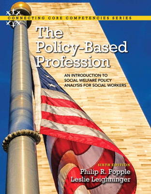 Policy-Based Profession, The: An Introduction to Social Welfare Policy Analysis for Social Workers
