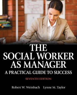 Social Worker as Manager, The: A Practical Guide to Success