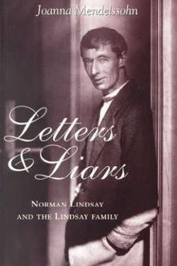 Letters and Liars: Norman Lindsay and the Lindsay Family