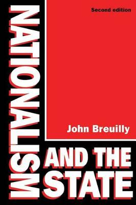 Breuilly: Nationalism & the State 2ed (Pr Only)