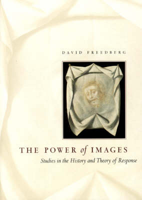 The Power of Images: Studies in the History and Theory of Response