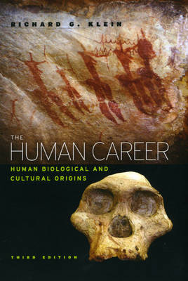 The Human Career: Human Biological and Cultural Origins