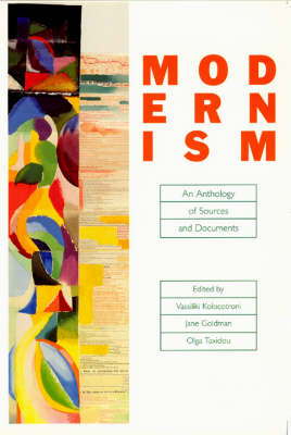 Modernism: An Anthology of Sources and Documents