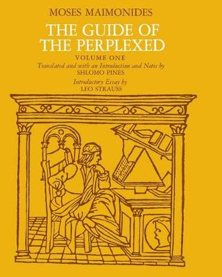The Guide of the Perplexed: v. 1