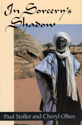 In Sorcery's Shadow: Memoir of Apprenticeship Among the Songhay of Niger