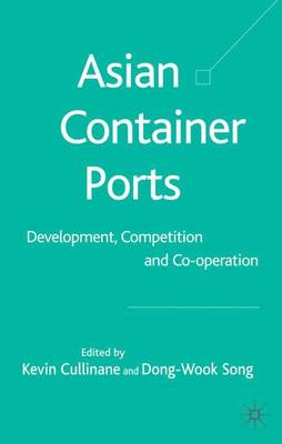 Asian Container Ports: Development, Competition and Co-operation