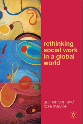 Rethinking Social Work in a Global World