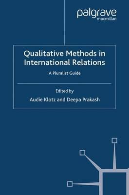 Qualitative Methods in International Relations: A Pluralist Guide