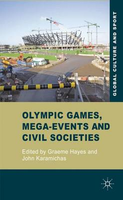 Olympic Games  Mega-Events and  Civil Societies