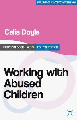 Working with Abused Children: Focus on the Child