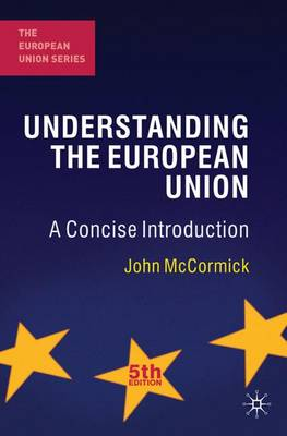 Understanding the European Union: A Concise Introduction