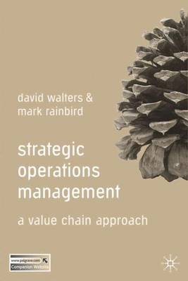 Strategic Operations Management: A Value Chain Approach