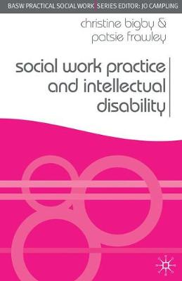 Social Work Practice and Intellectual Disability: Working to Support Change