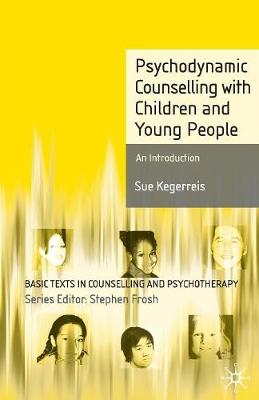 Psychodynamic Counselling with Children and Young People: An Introduction