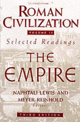 Roman Civilization: A Sourcebook: v. 2: Roman Empire
