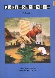 Postmodernism: A Reader