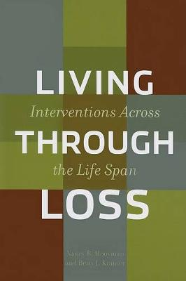 Living Through Loss: Interventions Across the Life Span