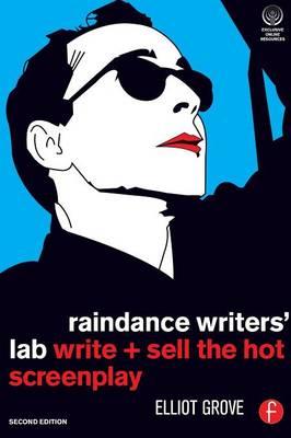 Raindance Writer's Lab: Write + Sell the Hot Screenplay
