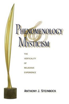 Phenomenology and Mysticism: The Verticality of Religious Experience