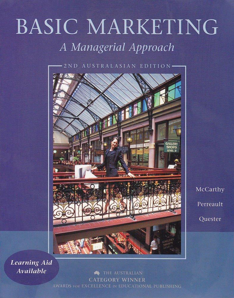 Basic Marketing: A Managerial Approach: Australian Edition