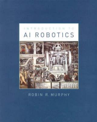 An Introduction to AI Robotics