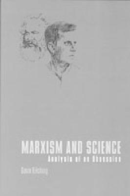 Marxism and Science: Analysis of an Obsession