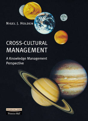 Cross-Cultural Management: A Knowledge Management Perspective