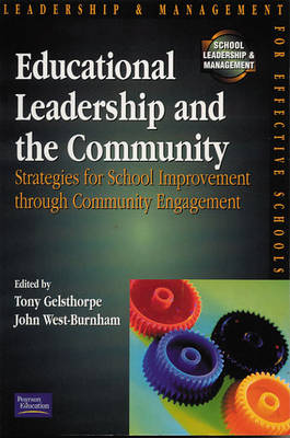 Educational Leadership and the Community: Strategies for School Improvement Through Community Engagement
