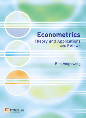 Econometrics: Theory and Applications with EViews