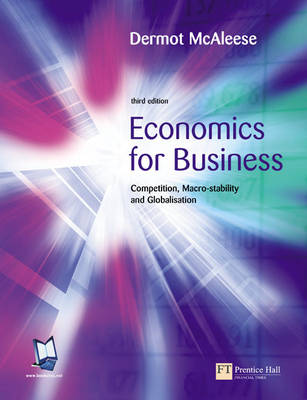 Economics for Business: Competition, Macro-Stability and Globalisation